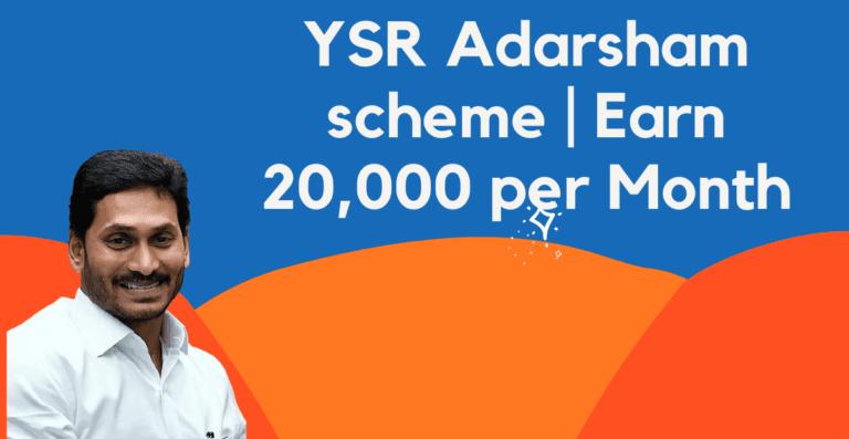 YSR Adarsham Scheme