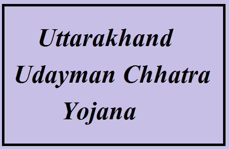 Uttrakhand Udayman Chhatra Yojana